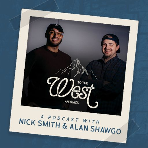 Cover art for podcast TO THE WEST AND BACK