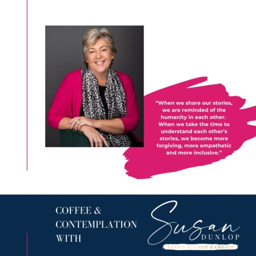 Cover art for podcast Coffee and Contemplation With Susan