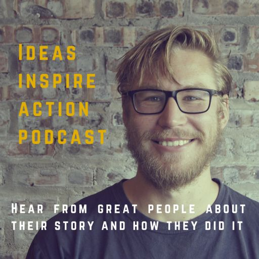 Cover art for podcast Ideas Inspire Action