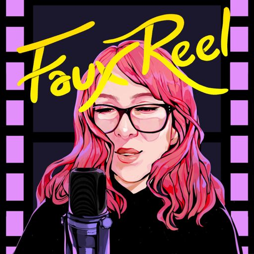 Cover art for podcast Faux Reel Podcast