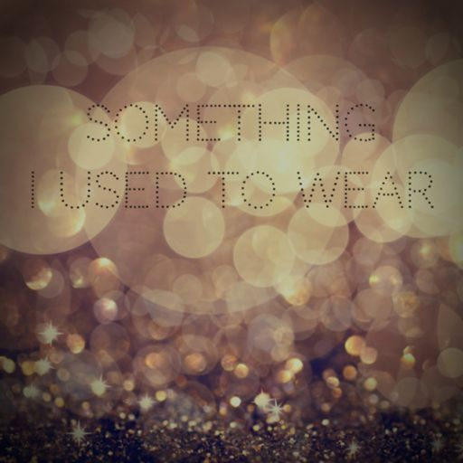 Cover art for podcast Something I Used To Wear - Album 3