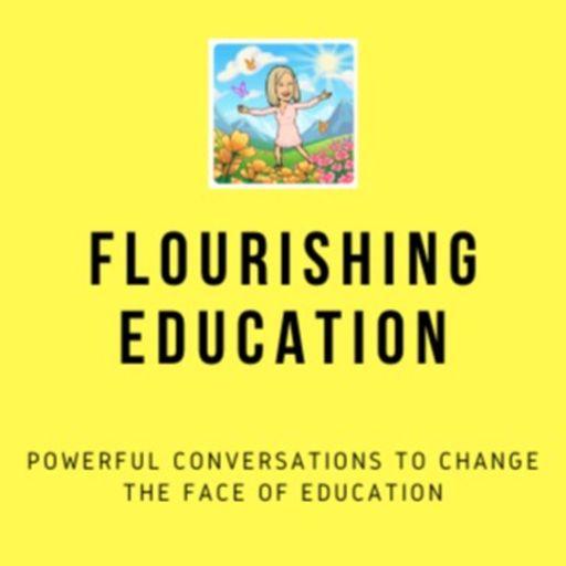 Cover art for podcast Flourishing Education