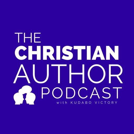 Cover art for podcast The Christian Author Podcast W/ Kudabo Victory
