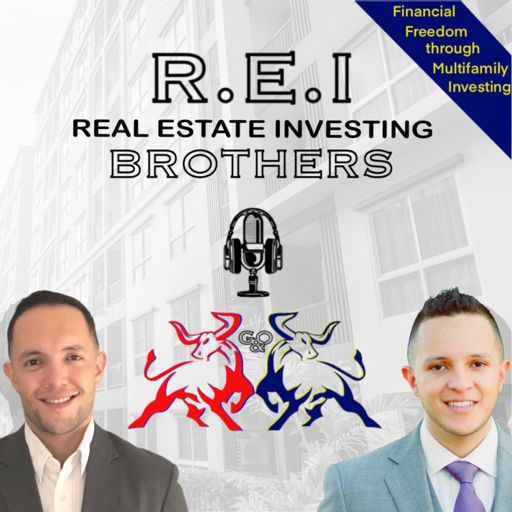 Cover art for podcast REI Brothers - Financial Freedom through Multifamily Investing