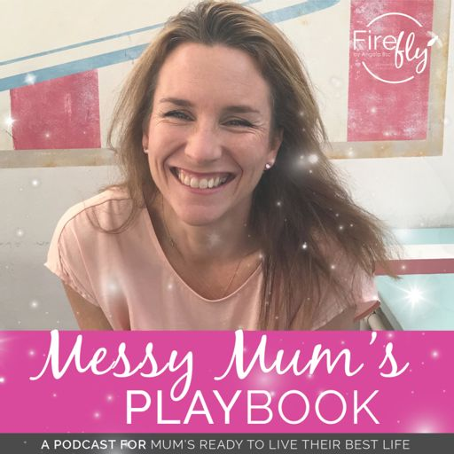Cover art for podcast Messy Mums Playbook