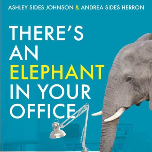 Cover art for podcast There's an elephant in your office