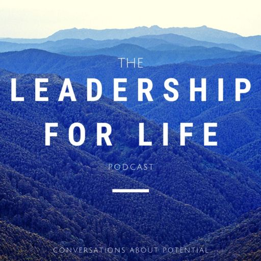 Cover art for podcast The Leadership For Life Podcast