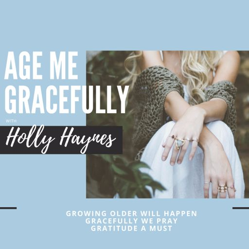 Cover art for podcast Age Me Gracefully