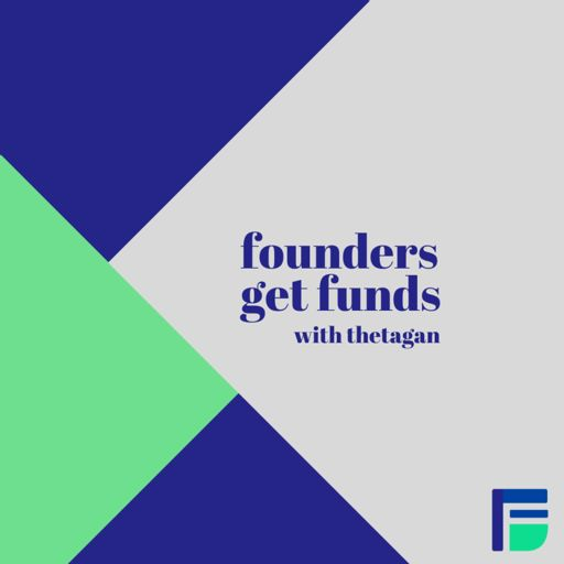 Cover art for podcast Founders Get Funds