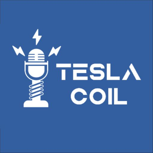 Cover art for podcast Tesla Coil Podcast