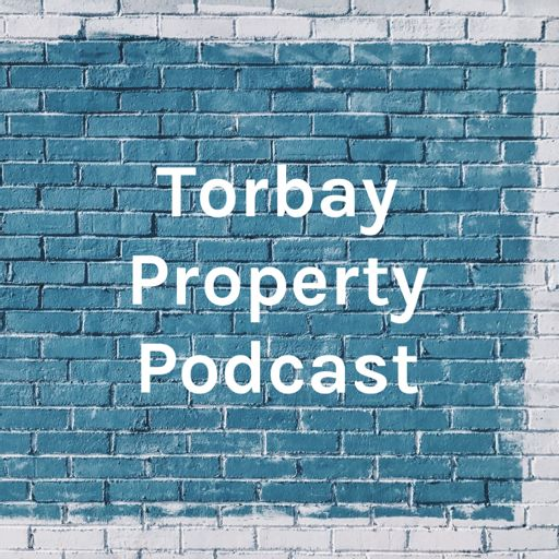 Cover art for podcast Torbay Property Podcast