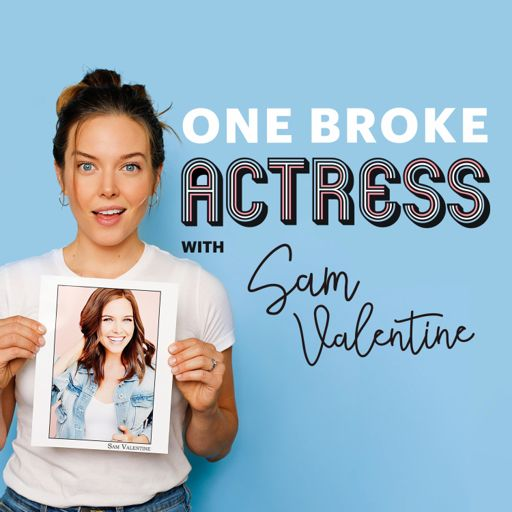 Cover art for podcast One Broke Actress Podcast