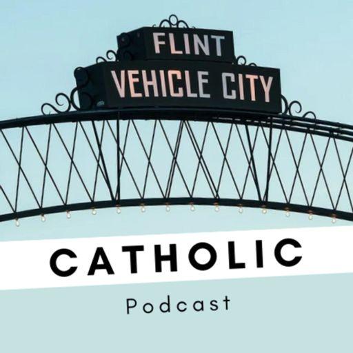 Cover art for podcast Flint Catholic Podcast