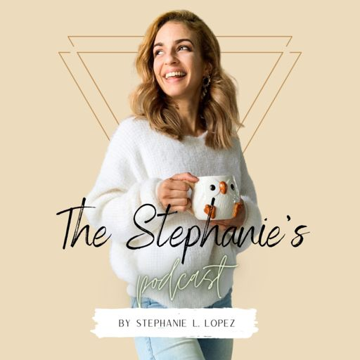 Cover art for podcast The Stephanie's Podcast