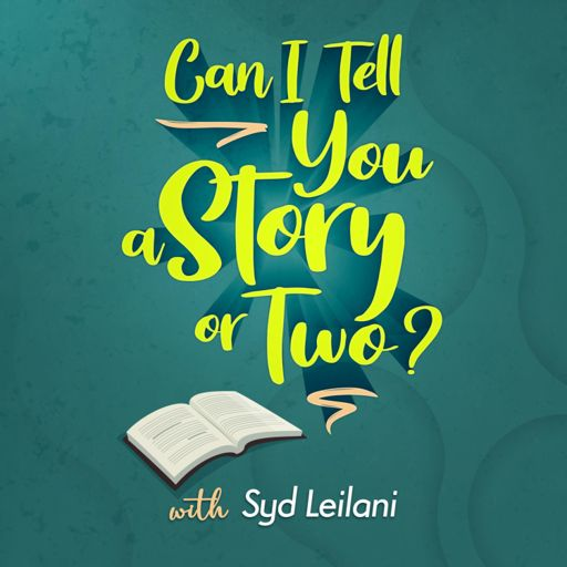 Cover art for podcast Can I Tell You A Story Or Two?