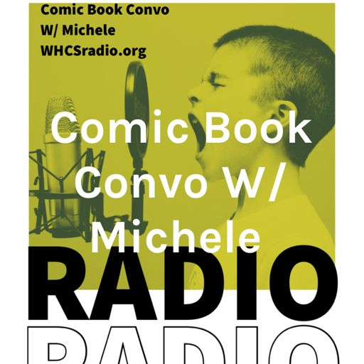 Cover art for podcast Comic Book Convo W/ Michele