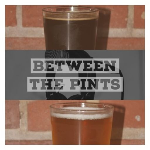 Cover art for podcast Between the Pints