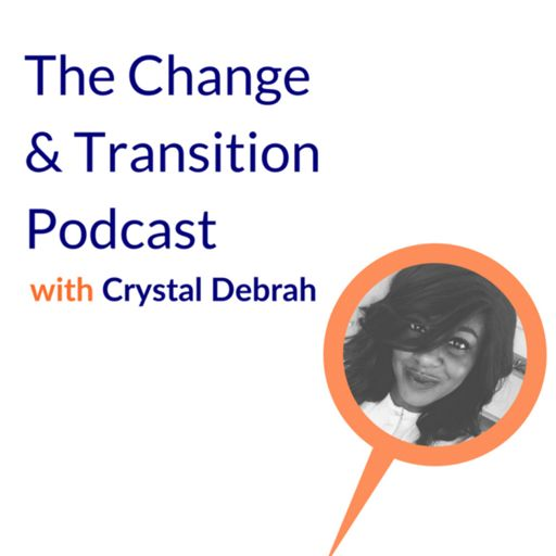 Cover art for podcast Change and Transition