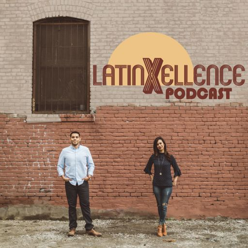Cover art for podcast LatinXellence Podcast