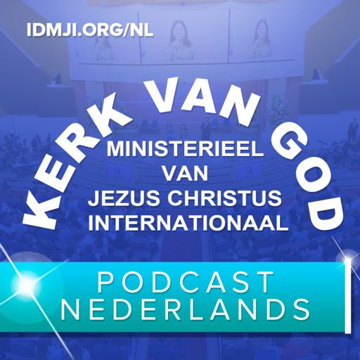 Cover art for podcast Kerk van God Ministerieel van Jezus Christus Internationaal