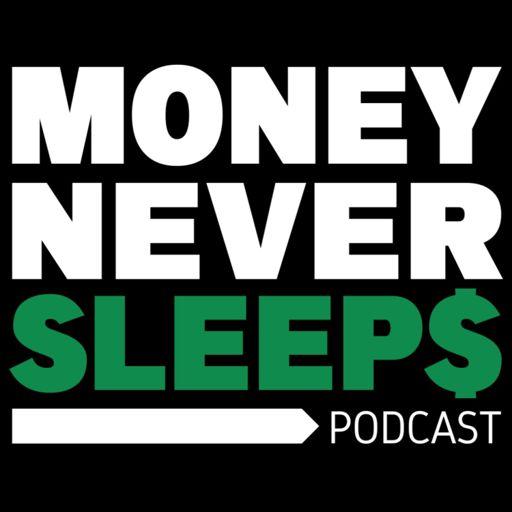 Cover art for podcast MoneyNeverSleeps