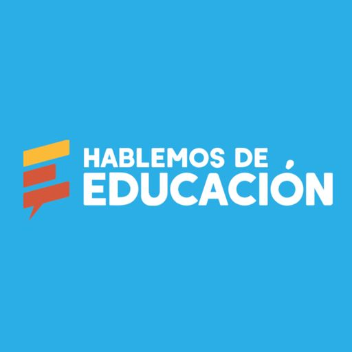 Cover art for podcast Hablemos de Educación