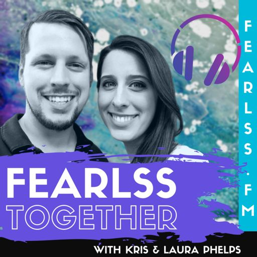 Cover art for podcast Fearlss Together