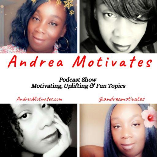 Cover art for podcast Andrea Motivates