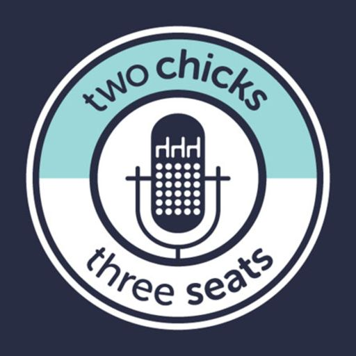 Cover art for podcast Two Chicks, Three Seats: The Event Manager's Guide to Industry Trends