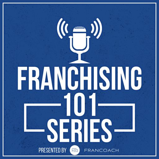 Cover art for podcast Franchising 101