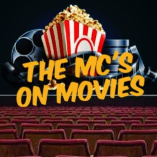 Cover art for podcast The Mc's on Movies Podcast