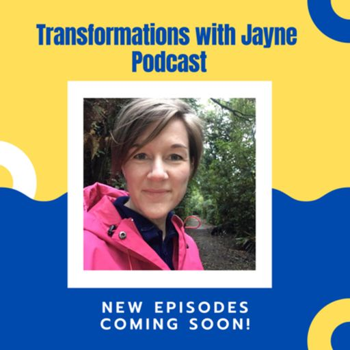 Cover art for podcast Transformations with Jayne