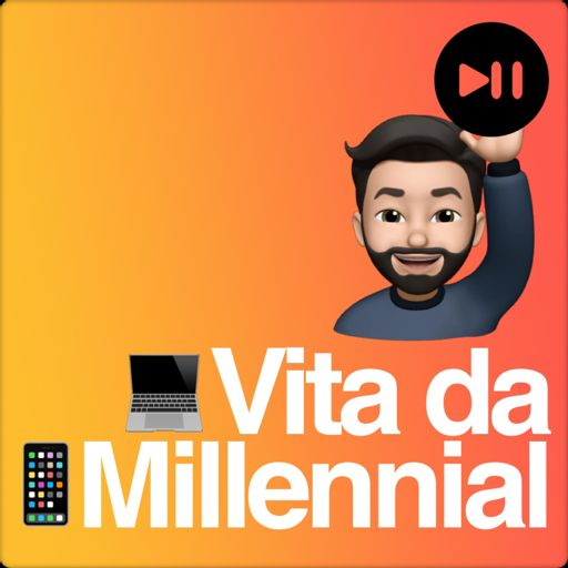 Cover art for podcast Vita da Millennial