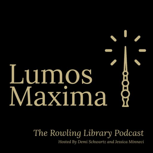 Cover art for podcast Lumos Maxima: The Rowling Library Podcast