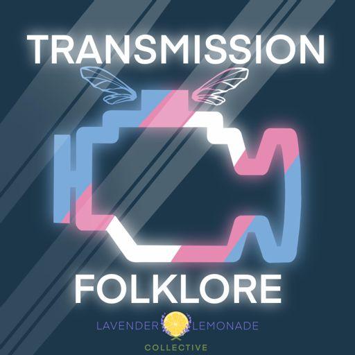 Cover art for podcast Transmission Folklore