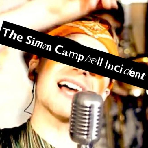 Cover art for podcast The Simon Campbell Incident