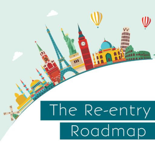 Cover art for podcast The Re-entry Roadmap