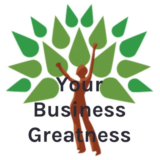 Cover art for podcast Your Business Greatness