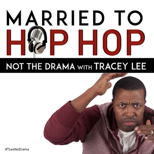 Cover art for podcast Married To Hip Hop (Not The Drama) with Tracey Lee