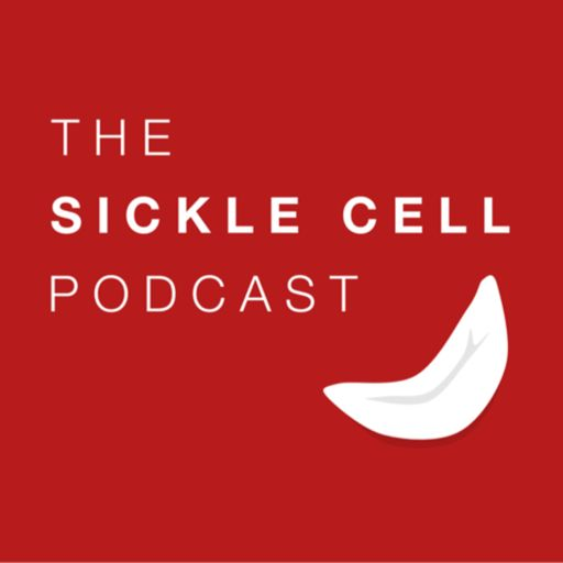 Cover art for podcast The Sickle Cell Podcast