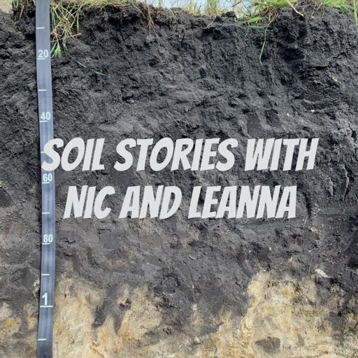 Cover art for podcast Soil Stories with Nic and Leanna