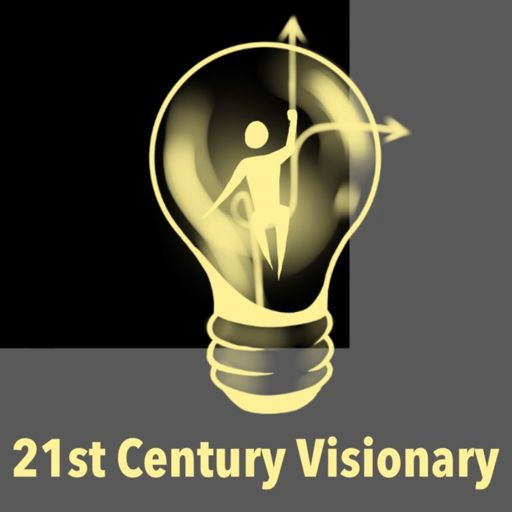 Cover art for podcast 21st Century Visionary