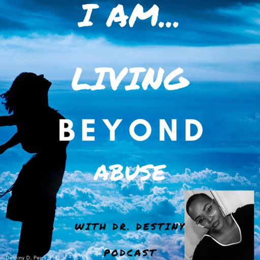 Cover art for podcast I Am Living Beyond Abuse