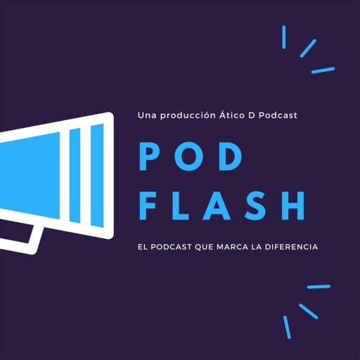 Cover art for podcast PODFLASH. Aquí te pillo, aquí te hablo.