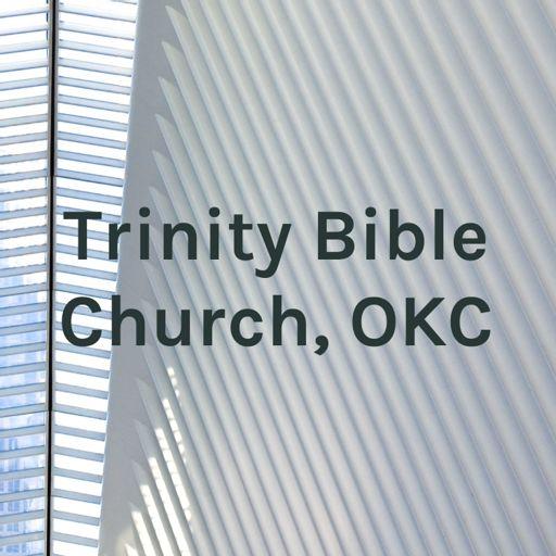 Cover art for podcast Trinity Bible Church, OKC