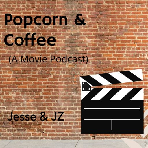 Cover art for podcast Popcorn and Coffee (A Movie Podcast)