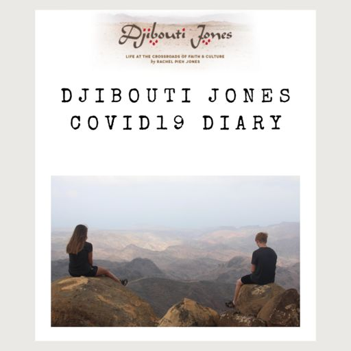 Cover art for podcast Djibouti Jones COVID19 Diary