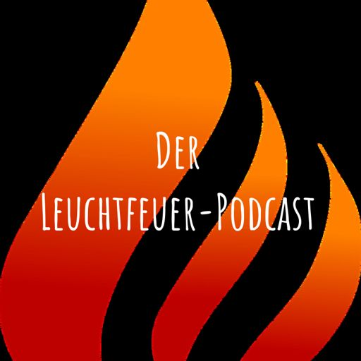 Cover art for podcast Der Leuchtfeuer-Podcast