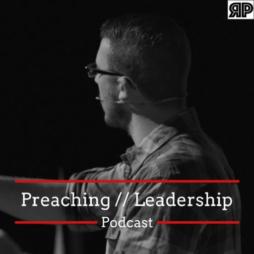 Cover art for podcast The Preaching and Leadership Podcast