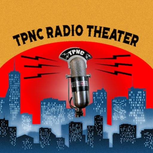 Cover art for podcast TOWN PLAYERS OF NEW CANAAN RADIO THEATER NETWORK